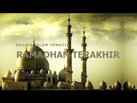 Kajian Islam Tematik: RAMADHAN TERAKHIR | Ustadz Firanda Andirja, M.A.
