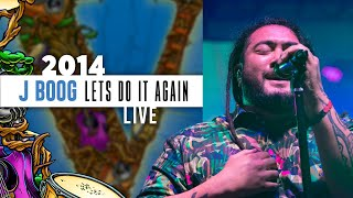 J Boog Ft The Hot Rain Band Let 39 S Do It Again Live 2014 California Roots