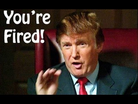 You're Fired! Even Donald Trump Wouldn't Go This Low ...
