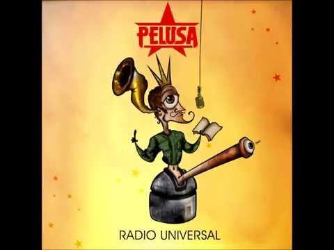 PELUSA - Radio Universal (Disco Completo/Full Album)