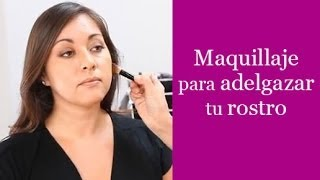 Maquillaje para adelgazar tu rostro - Make Your Face Look Thinner With Makeup