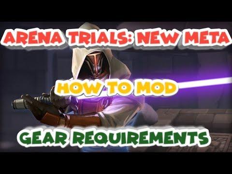 Arena Trials, Modding and his Gear requirements  star wars galaxy of heroes swgoh