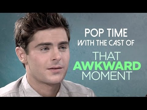 Pop Time With the Cast of 'That Awkward Moment' (Zac Efron, Michael B. Jordan + More)