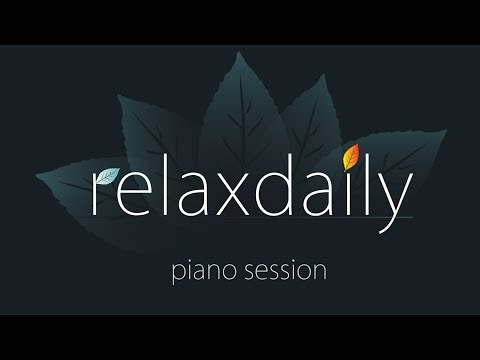 Piano Music Session - relaxing, calm, positive - [recorded Feb 4, 2018]