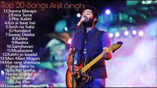 Arijit Singh Jukebox 2016 2017 Best Of Arijit Singh Top 20 Songs Of Arijit