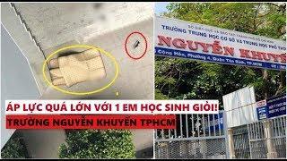 Áp lực của học sinh trường Nguyễn Khuyến TPHCM từ vụ học sinh giỏi quyên sinh trước mắt bạn bè