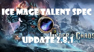 Ice Mage Talent Spec and Basic DPS Rotation: Order and Chaos 2.8.1