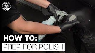 POLISHING FOR BEGINNERS: Step 1- HOW TO PREP FOR POLISH - Chemical Guys