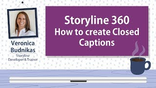 Storyline 360 - How to create Closed Captions (CC)