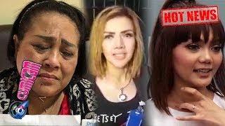 Hot News! Nunung Narkoba Sejak di Solo, Galih Menyesal? Rina Nose Soal Nikah - Cumicam 22 Juli 2019