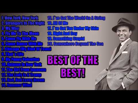 Frank Sinatra Greatest Hits Compilation #BestOfTheBest