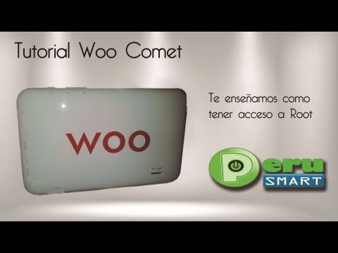[Peru Smart] [Tutorial] Como Obtener acceso root a la Tablet Woo