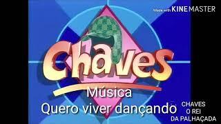 MÚSICA DO LP DO CHAVES(QUERO VIVER DANÇANDO)