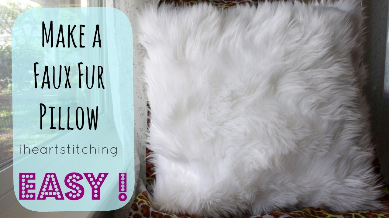 how to make a faux fur pillow youtube. Black Bedroom Furniture Sets. Home Design Ideas