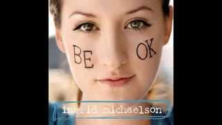 Watch Ingrid Michaelson Oh What A Day video
