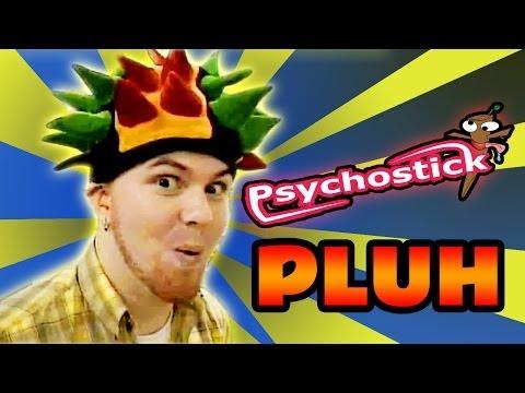 Psychostick - Pluh