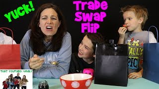 Trade, Swap, Flip / That YouTub3 Family