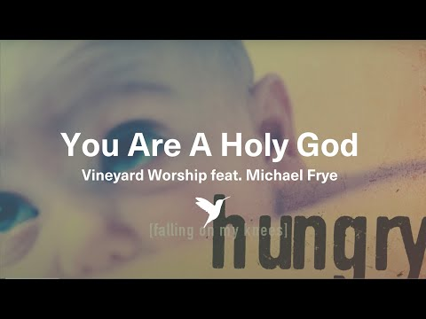 Vineyard Music - You Are God