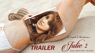 Julie 2 Movie Review, Rating, Story, Cast & Crew