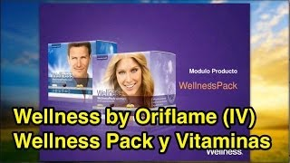 Wellness by Oriflame (IV): Wellness Pack y Vitaminas