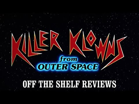 Killer Klowns from Outer Space Review - Off The Shelf Reviews