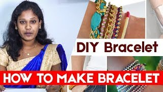 How to make Bracelet | DIY Bracelet | Kalaigal Pesatum