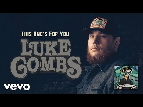 Luke Combs  This Ones for You Audio