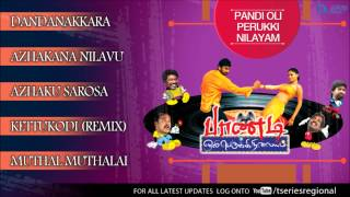 Saguni - Pandi Oli Perukki Nilayam Jukebox - Full Songs Tamil Movie