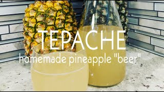 "Tepache - Pineapple ""Beer"" Recipe"