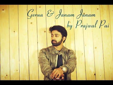 Gerua   Janam Janam   Dilwale   Sharukh Khan   Kajol   Arijit Singh   Cover By Prajwal Pai