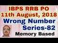 Wrong Number Series 82 IBPS RRB PO 11th August 2018 Memory Based mp3