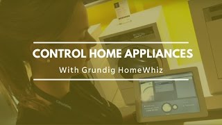 Control smart home appliances with Grundig HomeWhiz IFA 2015