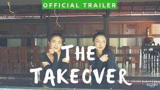The Take Over 2018 Official Trailer (Tiếp Quản)