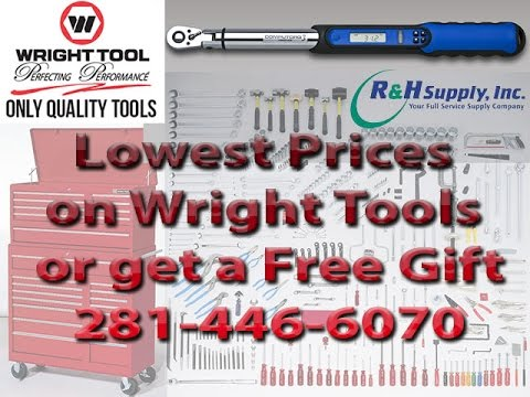 Wright Tool Video Online Supplier - R&H Supply 281-446-6070