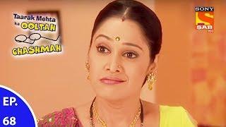 Taarak Mehta Ka Ooltah Chashmah - तारक मेहता का उल्टा चशमाह - Episode 68