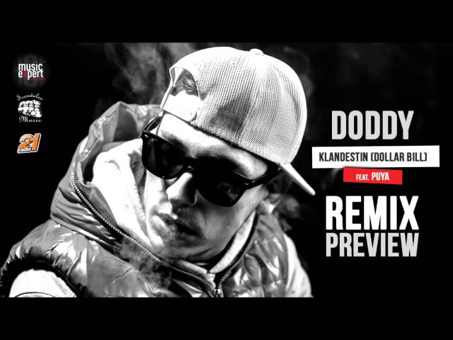 Preview Doddy cu Puya - Klandestin (Dollar Bill) Remix