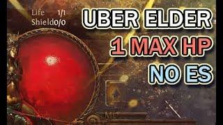 [PoE 3.2] 1 Max HP vs Uber Elder