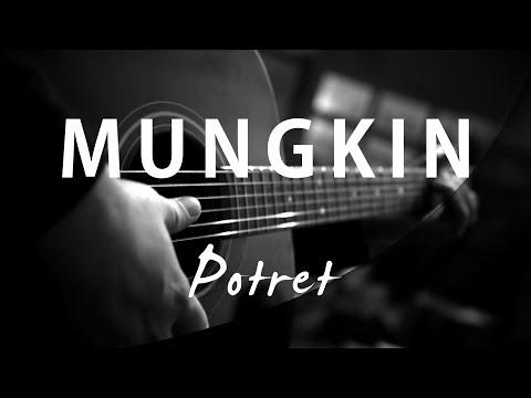 Download Mungkin  Melly Goeslaw  Potret  Acoustic Karaoke