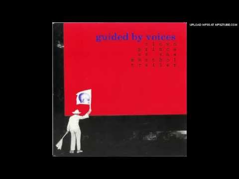 Guided By Voices - Matter Eater Lad