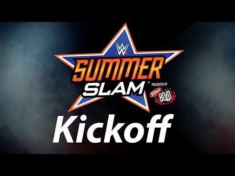 Wwe Summerslam Kickoff video