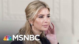 Ivanka Trump's New Book: Offensively Frivolous   AM Joy   MSNBC