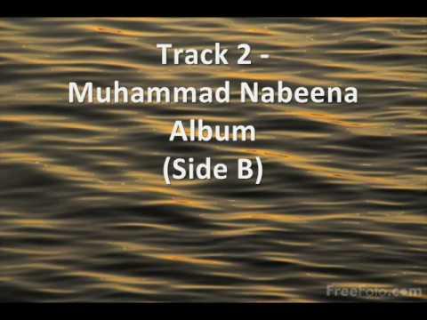 Track 2 - Nasheed Album - Muhammad Nabeena Side B