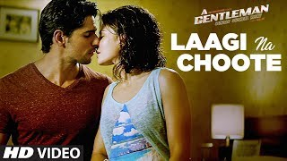 download lagu Laagi Na Choote Song  A Gentleman-sundar, Susheel, Risky gratis