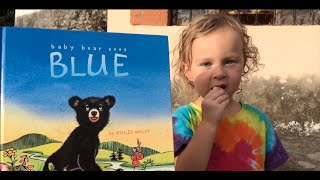 Baby Bear Sees Blue by Ashley Wolff READ ALONG