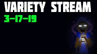 Variety Stream!  |  3-17-19  |  Slay the Daily, Spelunky Daily, Isaac Daily  |  (1/2)
