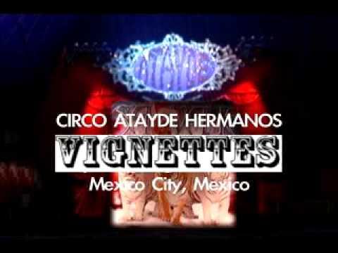 Circo Atayde Hnos Vignettes 2009