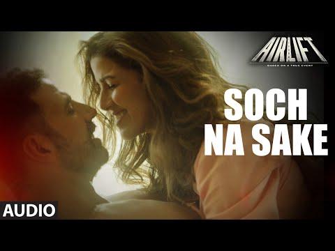 Arijit Singh - Soch Na Sake