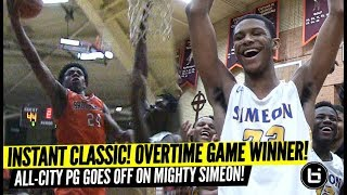 INSTANT CLASSIC! All-City Guard GOES OFF Against City Powerhouse Simeon! CRAZY Overtime Game Winner!