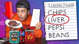 ONLY Eating 5 LETTER FOODS For 24 HOURS! (IMPOSSIBLE FOOD LETTER CHALLENGE)