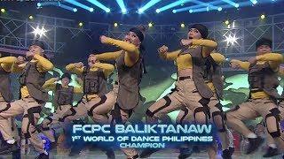 World Of Dance Philippines: FCPC Baliktanaw   Grand Champion